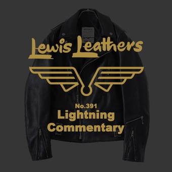 Lewis Leathers (ルイスレザーズ) Lightning (ライトニング) のご紹介