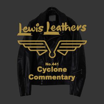 Lewis Leathers (ルイスレザーズ) Cyclone (サイクロン)  のご紹介