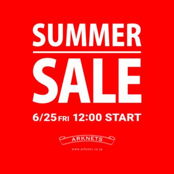 【SUMMER SALE(サマーセール)】 6月25日(金)12:00 よりSTART