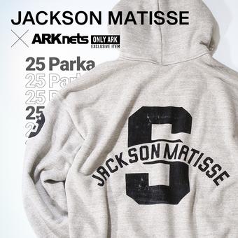 【JACKSON MATISSE】ARKnets別注 パーカー&スウェットパンツ