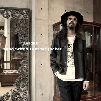 デザイナー自らがハンドステッチを施した レザージャケット。