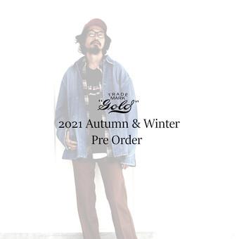 GOLD 2021 Autumn & Winter 予約受付開始