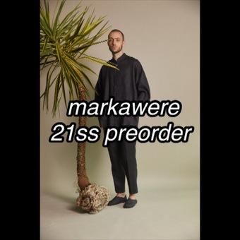 MARKAWARE21SS 予約受付中