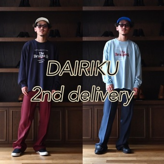 DAIRIKU(ダイリク) 21AW 2nd Delivery