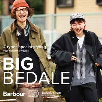 Barbour【バブアー】別注 BIG BEDALE 特設公開!