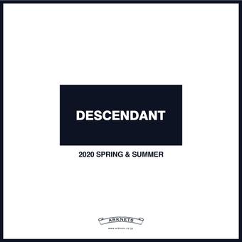 DESCENDANT 20SS COLLECTION