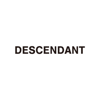 【DESCENDANT】New arrival。