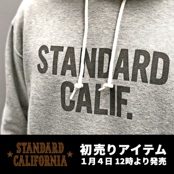<STANDARD CALIFORNIA> 1/4発売初売り商品のご案内