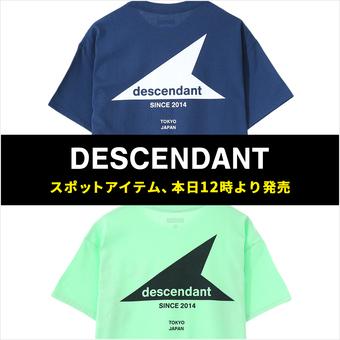 <DESCENDANT>スポット商品 本日12時より発売開始!