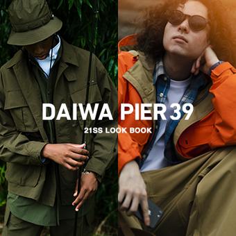 DAIWA PIER39 LOOKBOOKも是非ご覧ください!