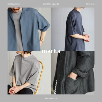 marka -2021 SPRING & SUMMER SPOT COLLECTION- 公開!!