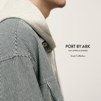 PORT BY ARK 2021 SPRING&SUMMER