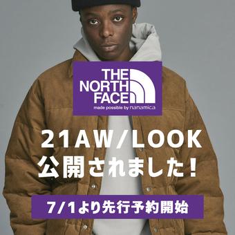 いよいよ明日から先行予約開始!THE NORTH FACE PURPLE LABEL / 21AW
