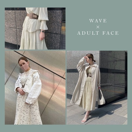 【 WAVE × ADULT FACE 】