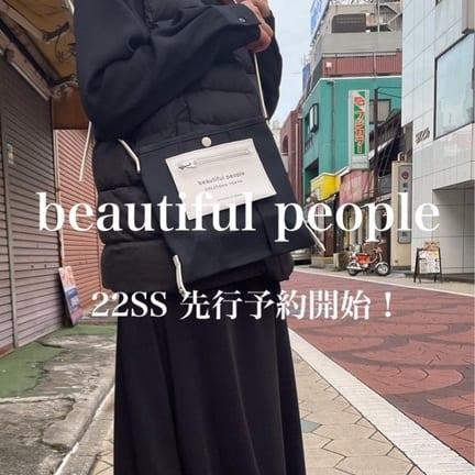 【beautiful people】22SS先行予約開始!