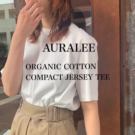 【 AURALEE (オーラリー)】シンプルTEE 3色ご紹介!