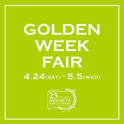GOLDEN WEEK FAIR!!