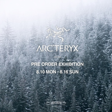 《ARC'TERYX》20AW先行受注会のお知らせ