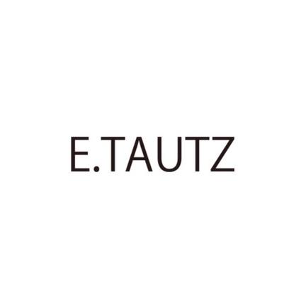 【E.TAUTZ】入荷
