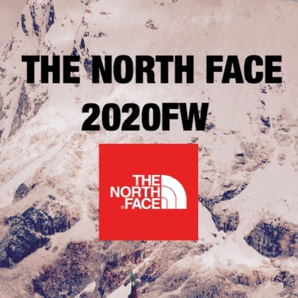 THE NORTH FACE 20秋冬  予約受付中