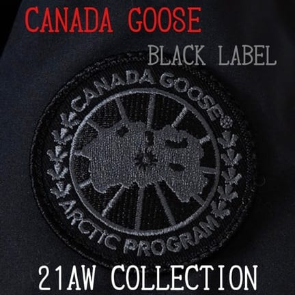 【CANADA GOOSE】21AW カナダグース ブラックレーベルが入荷
