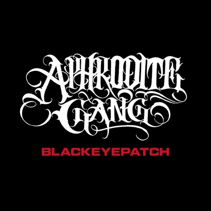 【3/6発売】BlackEyePatch × APHRODITE GANG HOLDINGS
